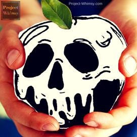 Day 3 - Poison: Poisoned apple anyone? Snow White?